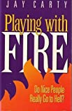 Playing with Fire, Jay Carthy, 0880704942