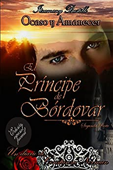 Edición especial juvenil de El Príncipe de Bórdovar 2 (Ocaso y Amanecer) (Spanish Edition) by [Bustillo, Itxa]