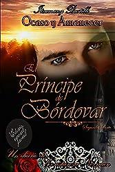 Edición especial juvenil de El Príncipe de Bórdovar 2 (Ocaso y Amanecer) (Spanish Edition)
