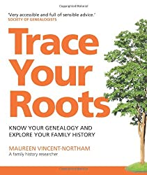 Trace Your Roots: Know Your Genealogy and Explore Your Family History (Greatest Guides)