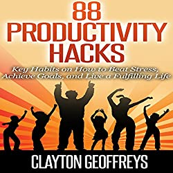 88 Productivity Hacks