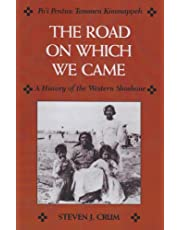 Road On Which We Came: A History of the Western Shoshone