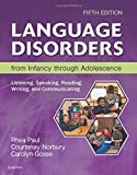 Language Disorders from Infancy through