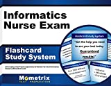 Informatics Nurse Exam Flashcard Study System: Informatics Test Practice Questions & Review for the Informatics Nurse Certification Exam (Cards)