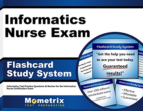 Informatics Nurse Exam Flashcard Study System: Informatics Test Practice Questions & Review for the Informatics Nurse Certification Exam