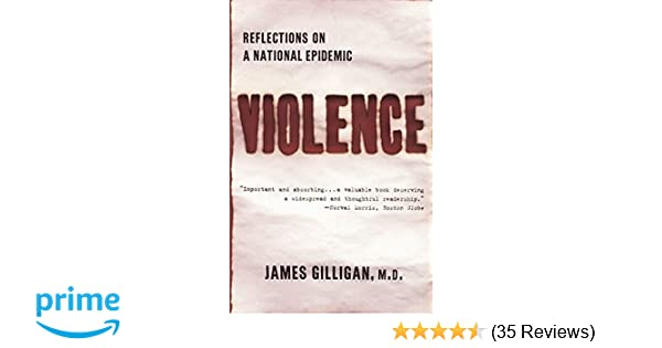 Violence reflections on a national epidemic james gilligan violence reflections on a national epidemic james gilligan 9780679779124 amazon books fandeluxe Gallery