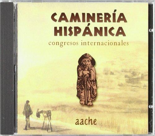 CAMINERIA HISPANICA: CONGRESOS INTERNACIONALES (CD): VV.AA ...