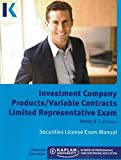 Series 6 Investment Company Products/Variable Contracts Limited Representative Exam License Exam Manual