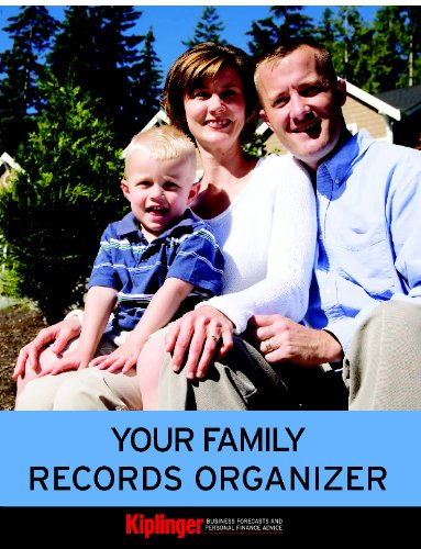 Your Family Records Organizer: From the editors of Kiplinger's Personal Finance Magazine