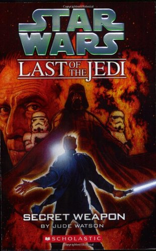 Secret Weapon (Star Wars: Last of the Jedi, Book 7) by Scholastic Paperbacks (Image #1)