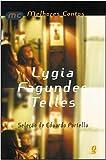Os Melhores Contos de Lygia Fagundes Telles