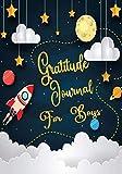 Gratitude Journal For Boys: Gratitude Journal