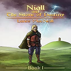 Niall and the Stone of Destiny: Book I