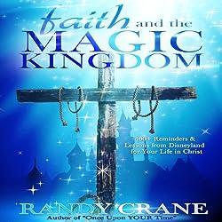 Faith and the Magic Kingdom