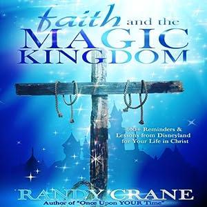 Faith and the Magic Kingdom Audiobook