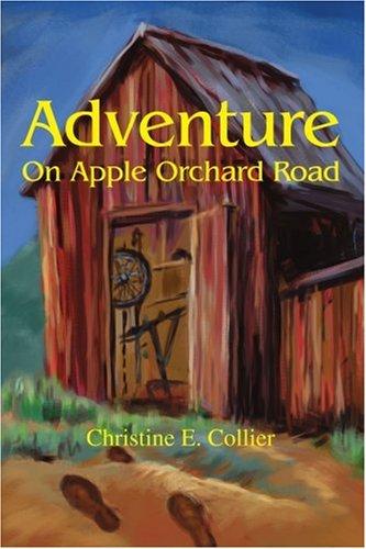 Adventure On Apple Orchard Road ebook