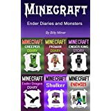 Minecraft: Ender Diaries and Monsters (Minecraft Ender Stories, Minecraft Ender Dragon, Minecraft Ender, Minecraft Pigman, Minecraft Creeper, Minecraft Enemies)