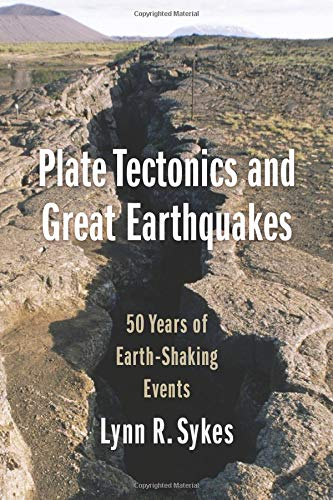(Plate Tectonics and Great Earthquakes: 50 Years of Earth-Shaking Events)