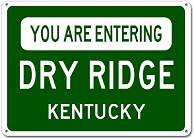 You Are Entering DRY RIDGE, KENTUCKY City Sign - Heavy Duty Quality Aluminum Sign