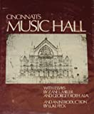 Cincinnati's Music Hall, Zane L. Miller, George F. Roth, 0918908043