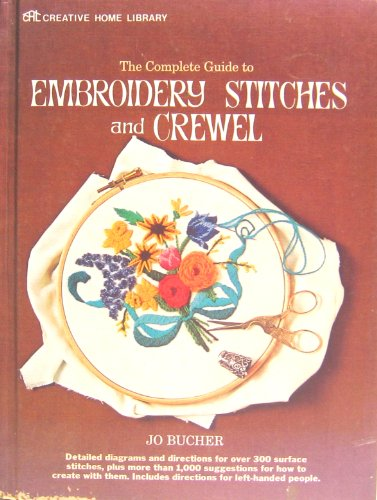 The complete guide to embroidery stitches and crewel