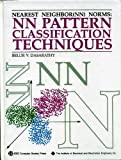 Nearest Neighbor Pattern Classification Techniques, Belur V. Dasarathy, 0818689307