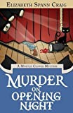Murder on Opening Night (Myrtle Clover Cozy Mysteries) (Volume 9)