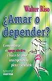 Amar O Depender, Walter Riso, 9580476160