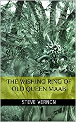 The Wishing Ring of Old Queen Maab