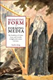 Mediating Form - Forming Media, , 9038219849