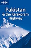 Lonely Planet Pakistan & The Karakoram Highway (countr...