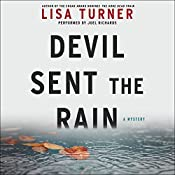 Devil Sent the Rain: A Mystery | Lisa Turner