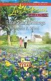 Lone Star Blessings, Bonnie K. Winn, 0373814453