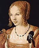 Albrecht Durer: 1471-1528, The Genius of the German Renaissance (Taschen Basic Art Series)