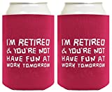 Funny Can Coolie I'm Retired You're Not Funny Retirement Gift 2 Pack Can ...