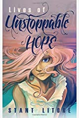Lives of Unstoppable Hope: Living the Beatitudes Paperback