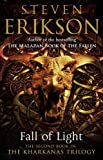 Fall of Light: The Second Book in the Kharkanas Trilogy
