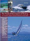 The Practical Encyclopedia of Boating, John Vigor, 0071498885