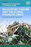 img - for Regulatory Failure and the Global Financial Crisis: An Australian Perspective by Mohamed Ariff (2013-09-30) book / textbook / text book