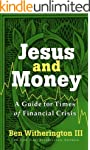 Jesus and Money: A Guide for Times of...