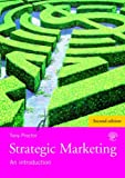 Strategic Marketing : An Introduction, Proctor, Tony, 041545817X