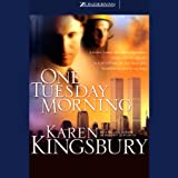 One Tuesday Morning by Karen Kingsbury front cover