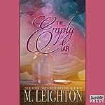 The Empty Jar: A Novel | M. Leighton