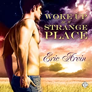 Woke Up in a Strange Place Audiobook