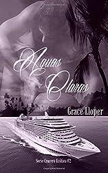 Aguas Claras (Crucero ertico) (Volume 2) (Spanish Edition)