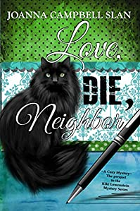 Love, Die, Neighbor by Joanna Campbell Slan ebook deal