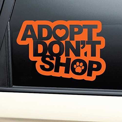 Adopt Don't Shop Vinyl Decal Car Truck Bumper Window Sticker - - Lakeland Shop