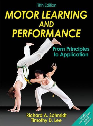 1450443613 - Motor Learning and Performance-5th Edition With Web Study Guide: From Principles to Application