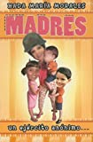Madres, H. Ramirez de Morales, 078990943X