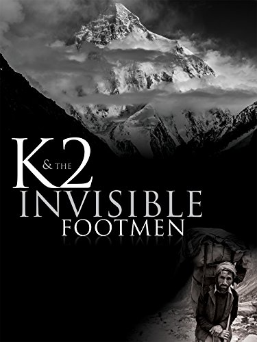 K2 and the Invisible Footmen ()
